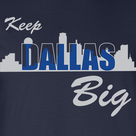 Keep Dallas Big