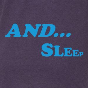 And Sleep