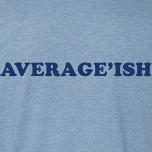 Averageish