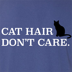 Cat Hair Dont Care