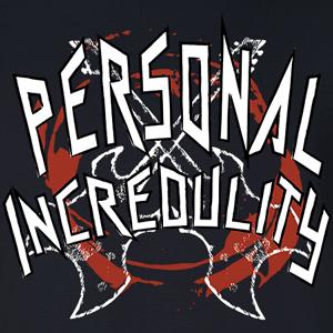 Personal Incredulity