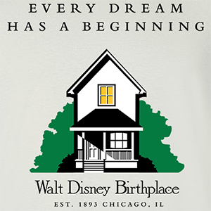 Walt Disney Birthplace Dream
