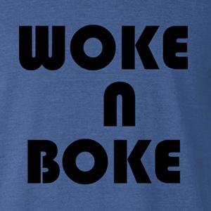 Woke N Boke
