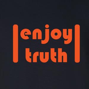 Enjoy Truth