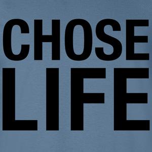 Chose Life