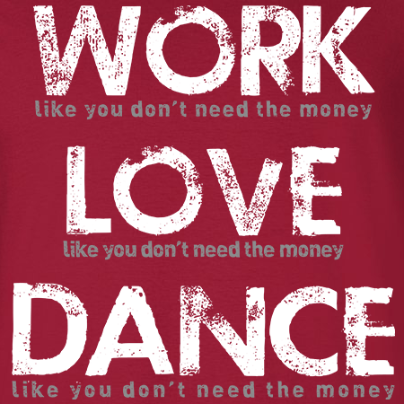 Dance Work Love